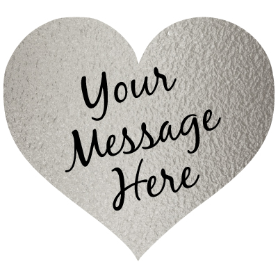"""silver heart with black script """"Your Message Here"""""""